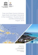 Free and Open Source Software, Open Data, and Open Standards in the Caribbean: Situation Review and Recommendations